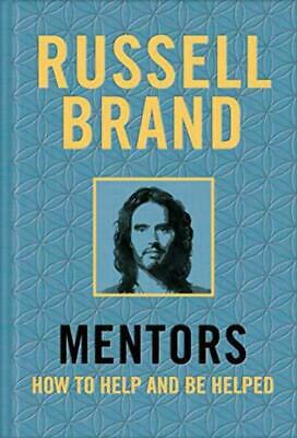 Mentors: How to Help and be Helped - Russell Brand - Hardcover