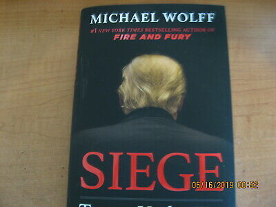 Siege : Trump Under Fire by Michael Wolff - First Edition ...