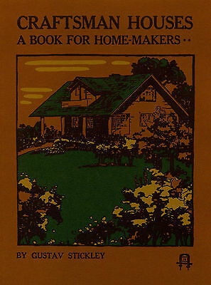 New! Gustav Stickley - Craftsman Houses Homes - Catalog Reprint - New Condition