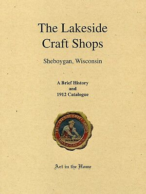 The Lakeside Craft Shops - Stickley Era Catalog Reprint in New Condition