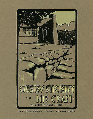 Gustav Stickley - His Craft