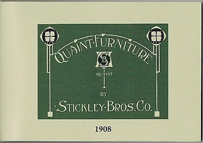 1908 Quaint Furniture Stickley Brothers Catalog - New in 2015 - Arts and Crafts