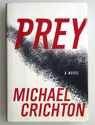 Prey by Michael Crichton Signed 1st Edition / 1st Printing 2002