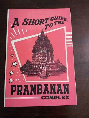 A Short Guide To The Prambanan Complex