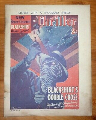THE THRILLER No 326 Vol 12 4TH MAY 1935 BLACKSHIRT'S DOUBLE CROSS - BRUCE GRAEME