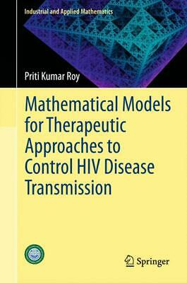Mathematical Models for Therapeutic Approaches to Control HIV Disease Trans ...