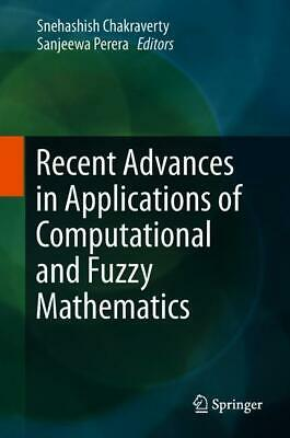 Recent Advances in Applications of Computational and Fuzzy Mathematics Sneh ...