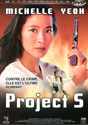 DVD - PROJECT S [Michelle Yeoh - Yu Jong-Kuang - Emil Chau] Action - NEUF