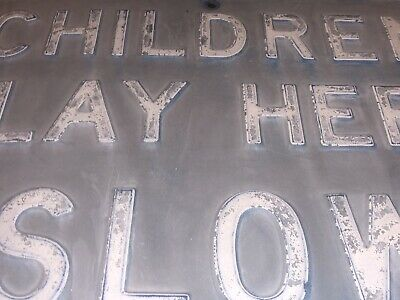 Large Chicago Antique Vintage 1940's USA Metal Embossed Sign Children Play Slow