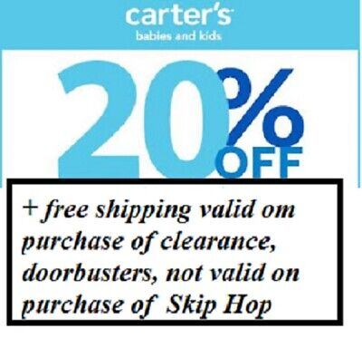 CARTER'S/OSHKOSH 20% +  valid on purchase of clearance, doorbusters