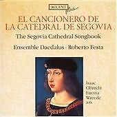 El Cancionero de la Catedral de Segovia (2007) - Brand NEW and SEALED