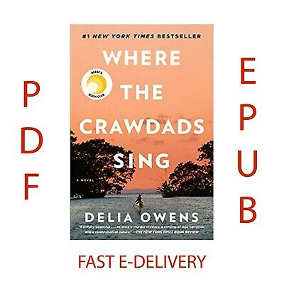 Where The Crawdads Sing by : Delia Owens  [PDF / EPUB] -Electronic Book Only!