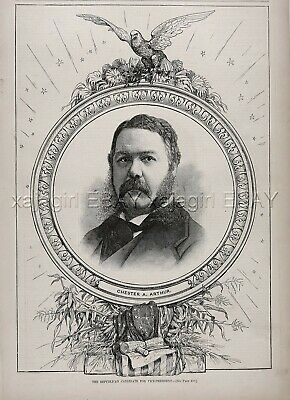 President Chester Arthur as VP Candidate for Garfield, Large 1880s Antique Print