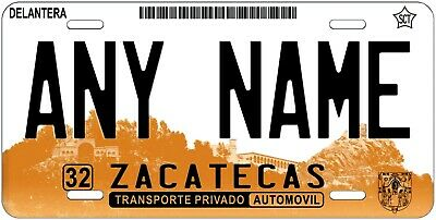 Zacatecas Mexico 01 Any Text Personalized Novelty Auto Car License Plate ATV