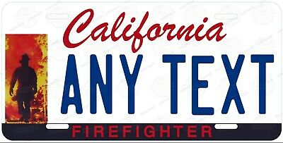 California Fire Fighter Any Text Personalized Novelty Auto Car License Plate ATV