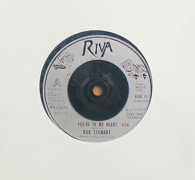 "Rod Stewart. You're In My Heart. RIVA11. 7"" inch Single"