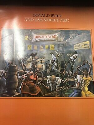 Donald Byrd And 125th Street NYC  Vinyl Album Excellent Condition, Elektra 1979