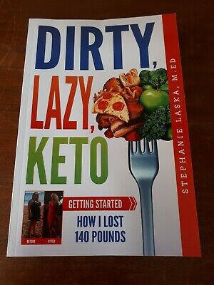 DIRTY, LAZY, KETO: Getting Started: How I Lost 140 Pounds Book (10)