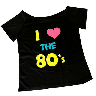 Ladies I Love 80S Off Shoulder T Shirt Top 1980S Tutu Neon Fancy Dress Costume