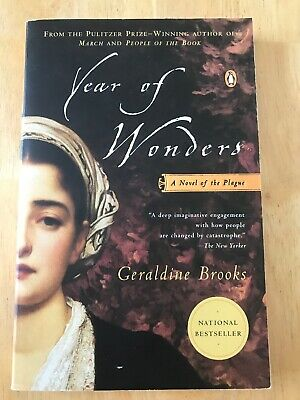 Year of Wonders : A Novel of the Plague by Geraldine Brooks (2002, Paperback)