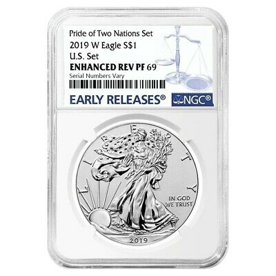 2019 W 1 oz Enhanced Reverse Proof Silver Eagle NGC PF 69 Pride of Two Nations