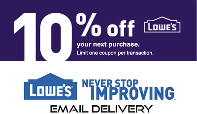 One (1X) 10% Off Lowes Printable 1Coupon Exp. 07/31/19