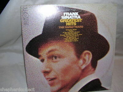 Frank Sinatra Greatest Hits The Early Years  KH 30318 G+ / G+