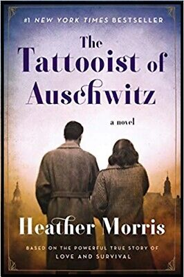 The Tattooist of Auschwitz by Heather Morris ... | PDF)