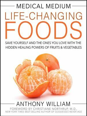 Medical Medium Life-changing Foods Save yourself and the one you love (e-B00k)