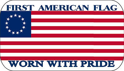 Betsy Ross Flag Worn With Pride Patriotic Iron On Patch US Patriotic 4.5x2.5