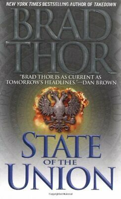 STATE OF UNION: A THRILLER By Brad Thor **BRAND NEW**