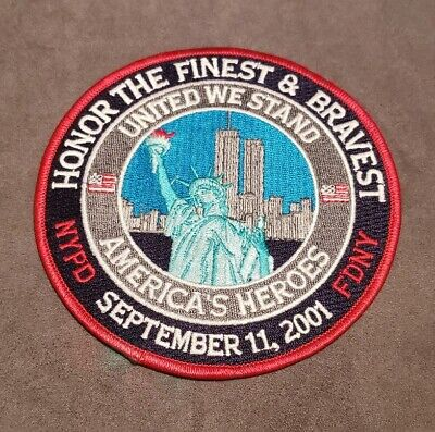 """Honor the Finest and Bravest 9/11/01 Americas Heroes 5""""Diameter Patch NYPD FDNY"""
