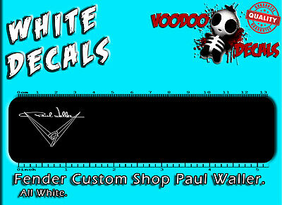 Fender Custom Shop Paul Waller (ALL WHITE) Headstock Waterslide Decal