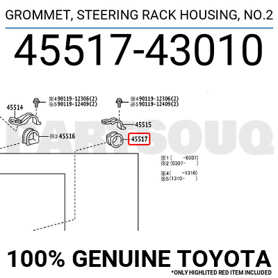 STEERING RACK HOUSING NO.2 45517-42010 4551742010 Genuine Toyota GROMMET