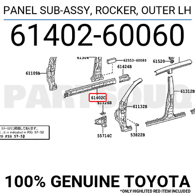 6140260060 Genuine Toyota PANEL SUB-ASSY, ROCKER, OUTER LH 61402-60060
