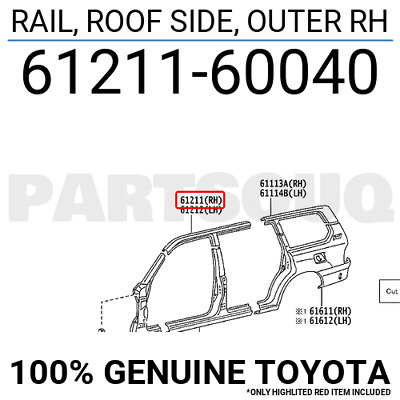 6121160040 Genuine Toyota RAIL, ROOF SIDE, OUTER RH 61211-60040