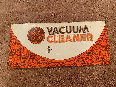 G.e. Vacuum Cleaner Advertising Sign Vintage General Electric