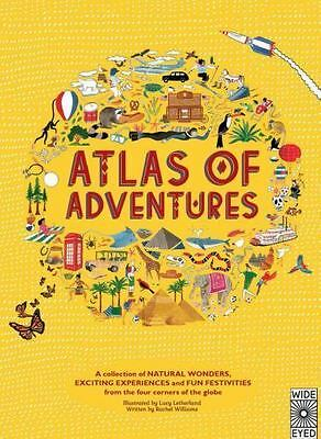 Atlas of Adventures: A collection of natural wonders, exciting experiences and f