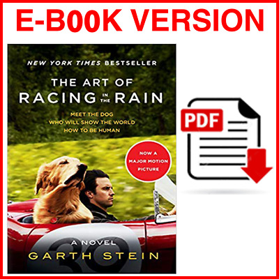 The Art of Racing in the Rain Tie-in: A Novel By Garth Stein ( EB00K )
