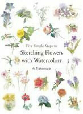 Five Simple Steps to Sketching Flowers with Watercolors by Ai Nakamura.