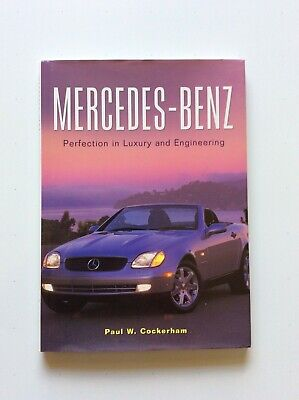 MERCEDES-BENZ     Perfection in Luxury and Engineering, Paul W. Cockerham