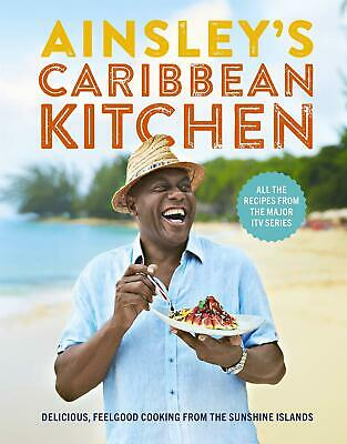 Ainsley's Caribbean Kitchen by Ainsley Harriott