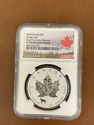 2018 Canada Silver Maple Leaf NGC PF70 Reverse Proof Dog Privy 1oz EARLY RELEASE