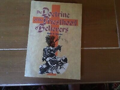 The Doctrine of the Priesthood of Belivers, Walter Shurden, 1987
