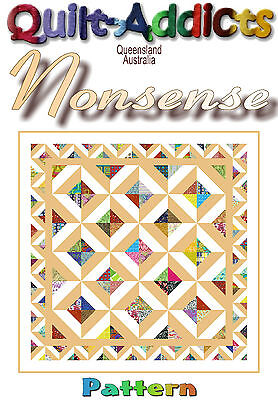 """""""NONSENSE"""" - Patchwork Pattern by Quilt-Addicts"""