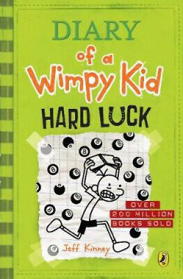 Hard Luck (Diary of a Wimpy Kid book 8) (Diary of a Wimpy Kid) by Jeff Kinney.