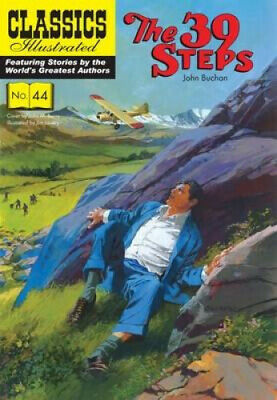 The 39 Steps (Classics Illustrated) by John Buchan.