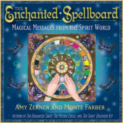 The Enchanted Spellboard: Magical Messages from the Spirit World by Amy Zerner.