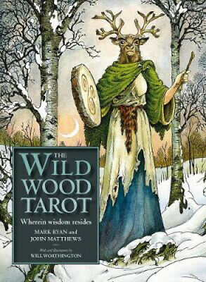 The Wildwood Tarot: Wherein Wisdom Resides [With Paperback Book] by Mark Ryan.