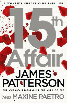 15th Affair: (Women's Murder Club 15) (Women's Murder Club) by James Patterson.